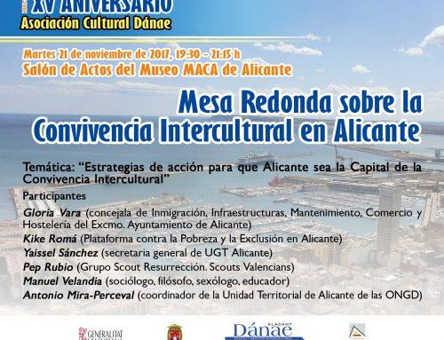 Mesa Redonda sobre la Convivencia Intercultural en Alicante. XV Aniversario Asociación Cultural Dánae.
