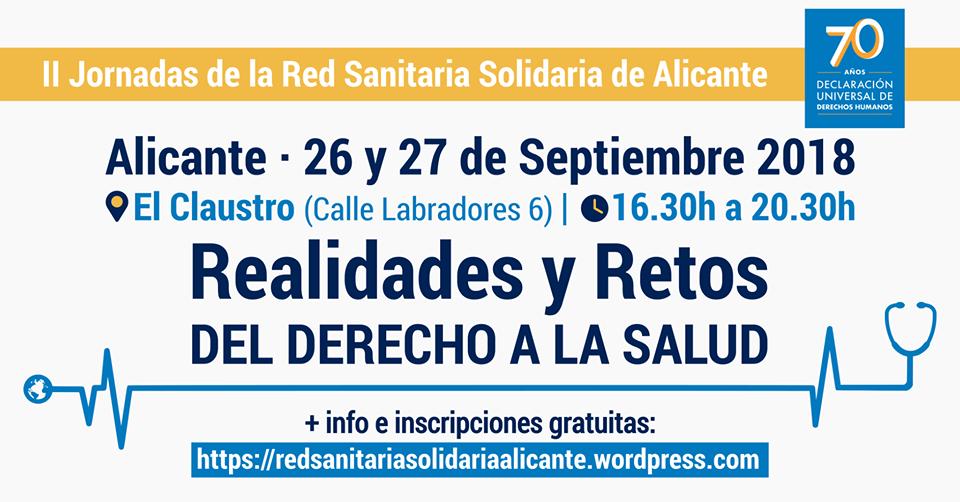 """II Jornadas de la Red Sanitaria Solidaria de Alicante. """"Realidades y Retos del Derecho a la Salud"""""""