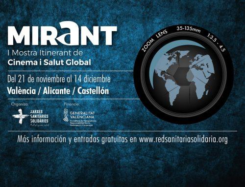 Mirant, Mostra Itinerant de Cinema i Salut Global. Alicante. 28,29 y 30 Noviembre. Organizado por la RSSA