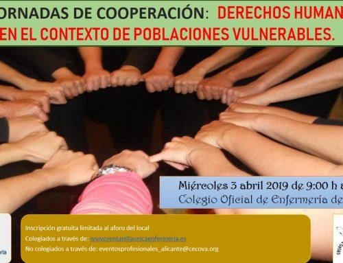 """IX Jornadas de Cooperación: """"Derechos Humanos  en el contexto de poblaciones vulnerables"""" 3 Abril 2019"""
